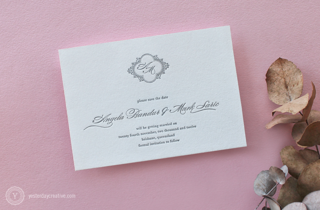 Yesterday Creative Letterpress Wedding Stationery Brisbane -Design & Print - Angela & Mark, Save the Date - classic script typesetting and custom monogram letterpressed in grey ink on white cotton paper.