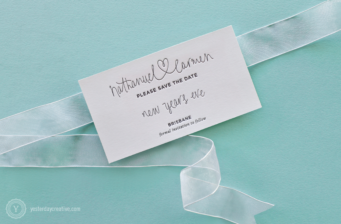 Yesterday Creative Letterpress Wedding Stationery Brisbane -Design & Print - Carmen & Nathanuel, Save the Date - heart script typography in black ink on white cotton paper
