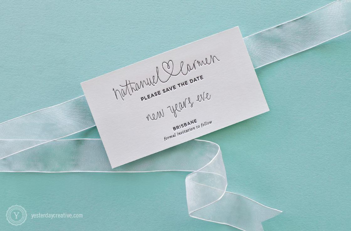 Yesterday Creative Letterpress Wedding Stationery Brisbane -Design & Print - Carmen & Nathanuel, Save the Date - heart script typography in black ink on white cotton paper
