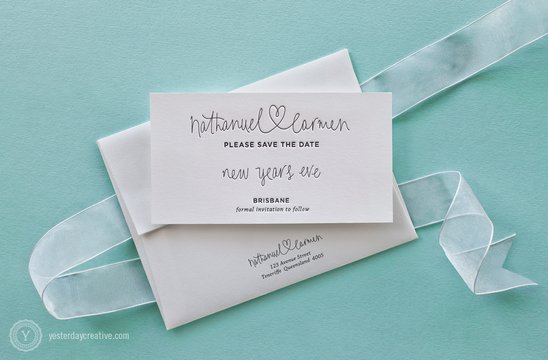Yesterday Creative Letterpress Wedding Stationery Brisbane -Design & Print - Carmen & Nathanuel, Save the Date - heart script typography in black ink on white cotton paper with matching envelope.